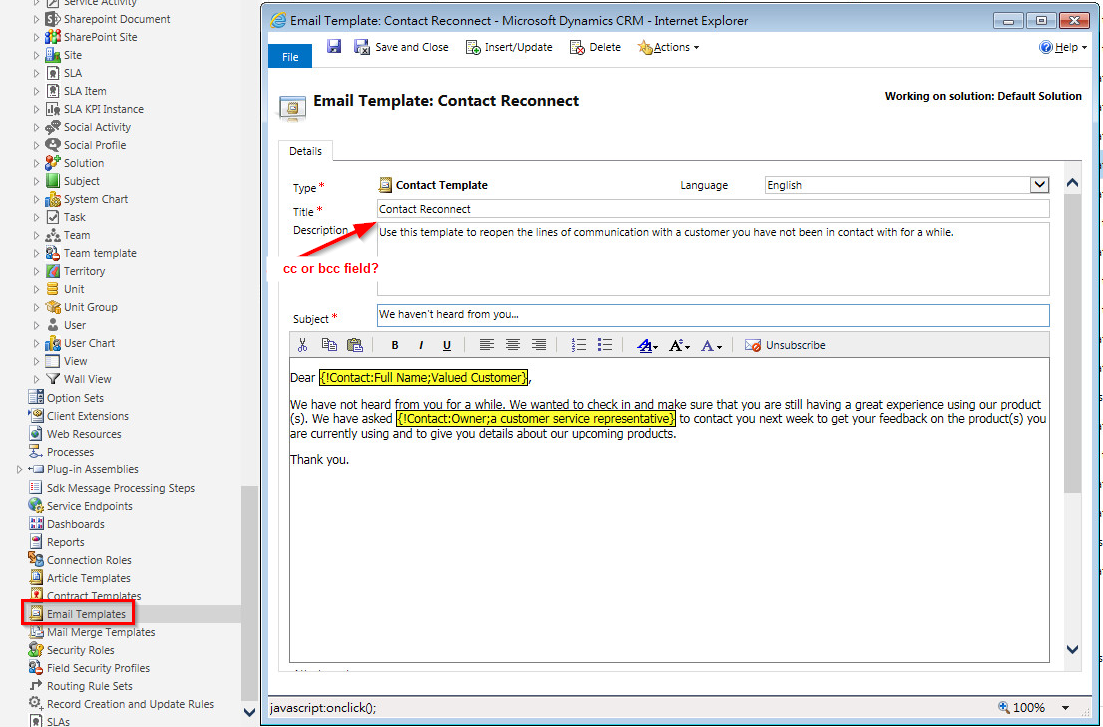 crm 2015 2016 add a cc field to email template microsoft dynamics crm community forum. Black Bedroom Furniture Sets. Home Design Ideas