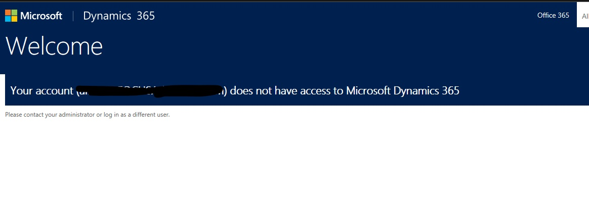 Need Help! I cannot access my portal and admin portal - Dynamics 365