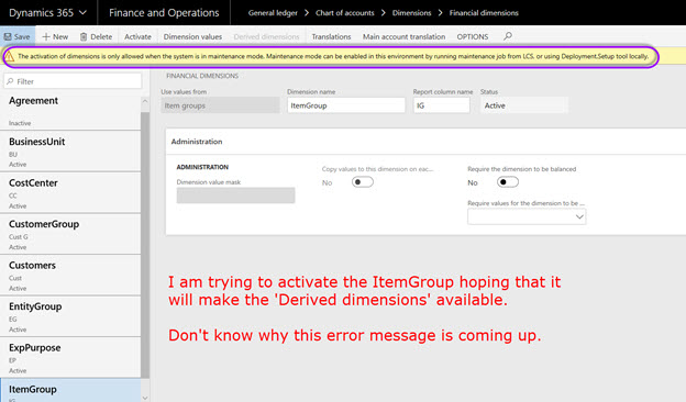 The option to setup the Derived dimensions is grayed out on