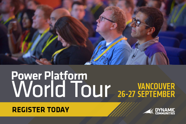 Power Platform World Tour - Vancouver, CA | September 26-27, 2019